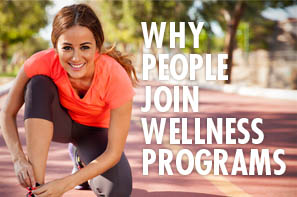 Why People Join Wellness Programs