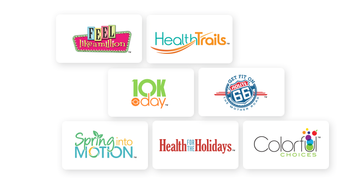 Feel Like a Million, HealthTrails, 10K-A-Day, Get Fit on Route 66, Spring Into Motion, Health for the Holidays, Colorful Choices